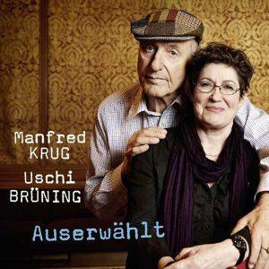 """Manfred Krug/Uschi Brüning: """"Auserwählt"""""""