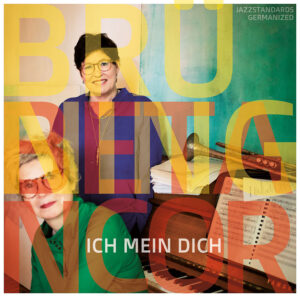 IchMeinDich – Brüning und Betancor